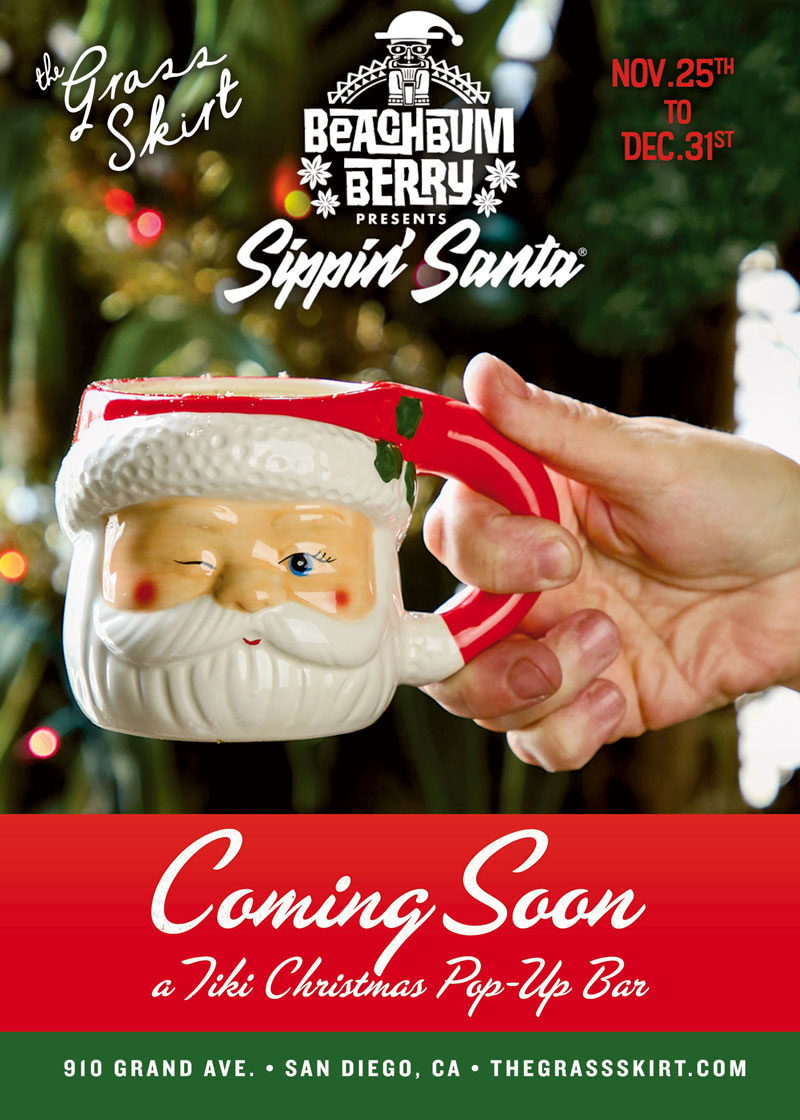 The Grass Skirt x Sippin' Santa — a Tiki Christmas Popup Bar Coming Soon — November 25th to December 31st