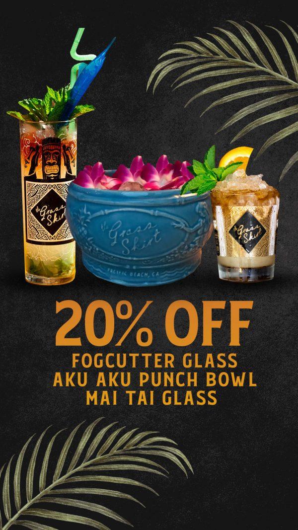 20% Off Fogcutter Glass, Aku Aku Punch Bowl, Mai Tai Glass