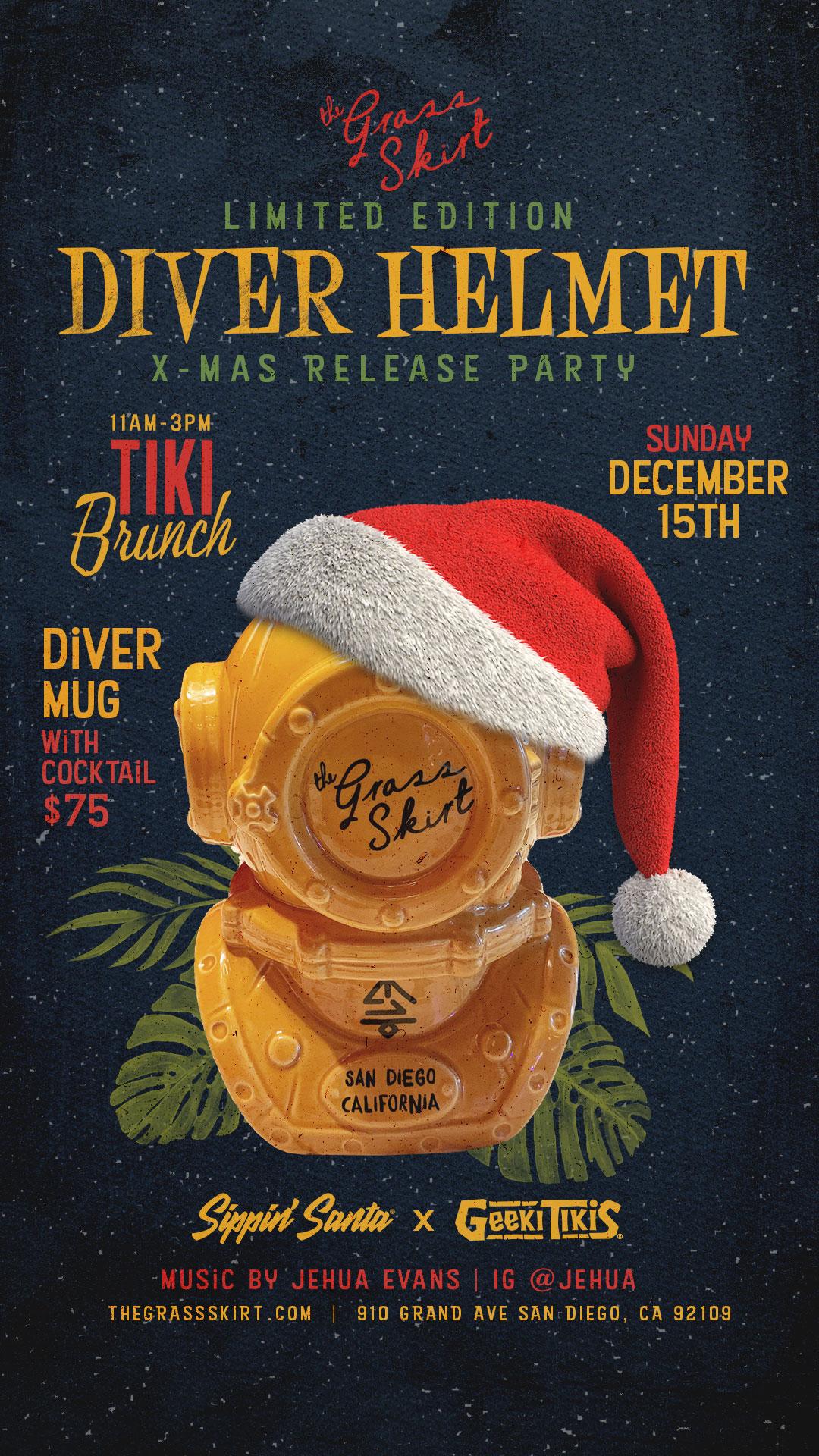 Diver Helmet X-Mas Release Party December 15th, 11AM - 3PM